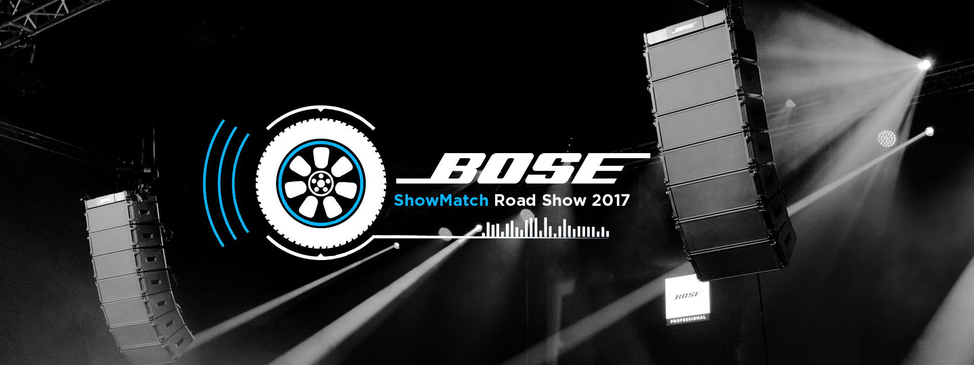 BOSE ShowMatch Road Show 2017